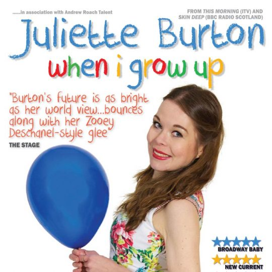 When I Grow Up - Juliette Burton